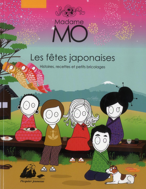 Madame Mo ; les fêtes japonaises
