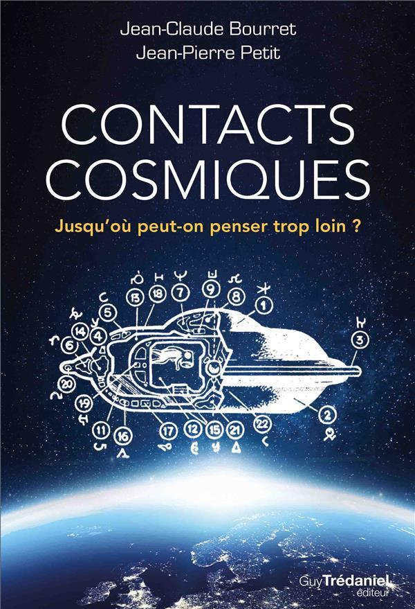 Contacts Cosmiques ; Jusqu'Ou Peut-On Penser Trop Loin?