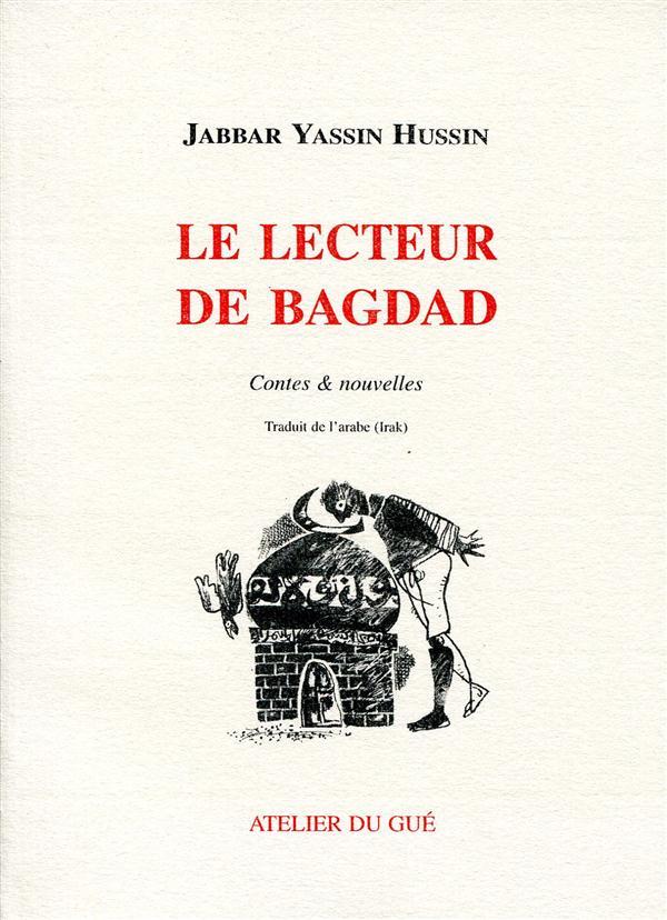 Le Lecteur De Bagdad