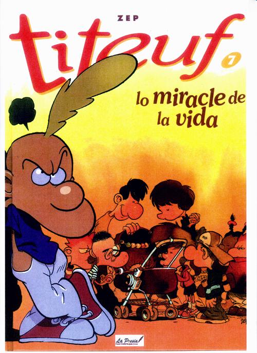Titeuf t.7 ; lo miracle de la vida