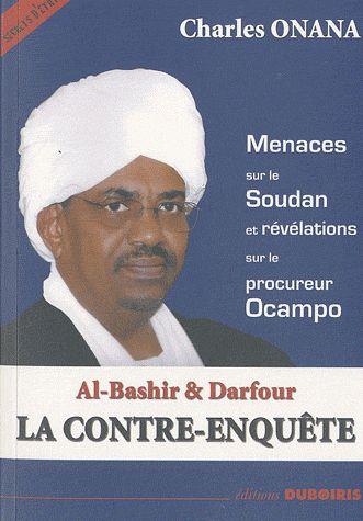 Al-Bashir & Darfour ; La Contre-Enquete