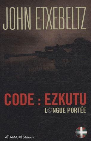 Code : ezkutu longue portée