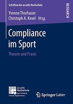 Compliance im Sport  - Christoph A. Kexel - Yvonne Thorhauer