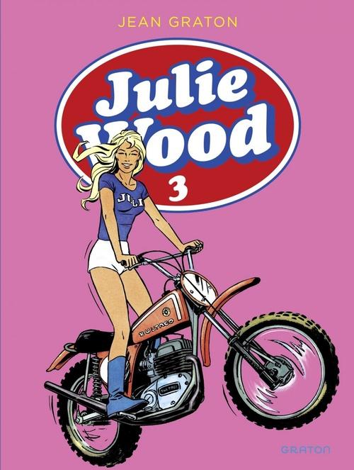 Julie Wood - L'intégrale - tome 3