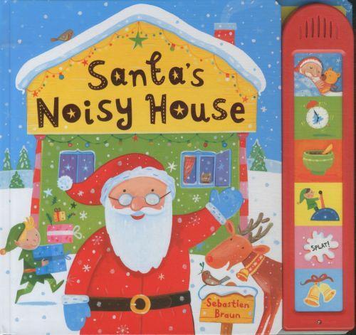 SANTA''S NOISY HOUSE