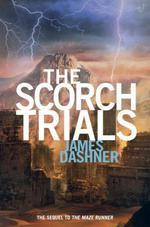Vente Livre Numérique : The Scorch Trials (Maze Runner, Book Two)  - Dashner James