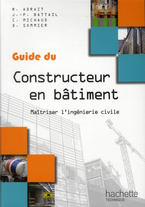 Le Guide Du Constructeur En Batiment ; Livre De L'Eleve (Edition 2012)