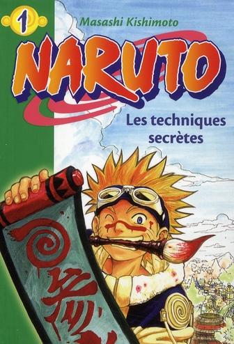 Naruto T.1 ; Les Techniques Secretes