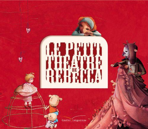 Le petit théâtre de Rébecca