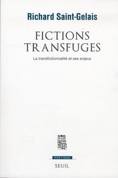 REVUE POETIQUE ; fictions transfuges ; la transfictionnalité et ses enjeux