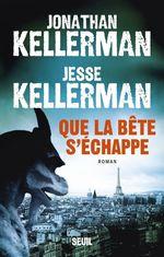 Vente Livre Numérique : Que la bête s'échappe  - Jesse Kellerman - Jonathan Kellerman