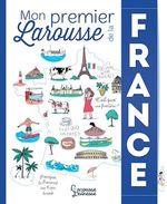 Vente Livre Numérique : Mon premier Larousse de la France  - Stéphane Frattini