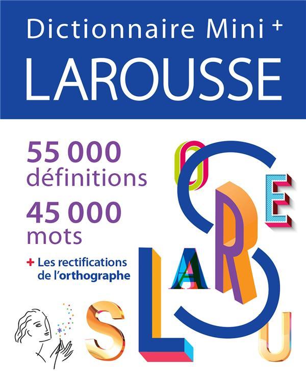 Dictionnaire Larousse mini + (édition 2021)