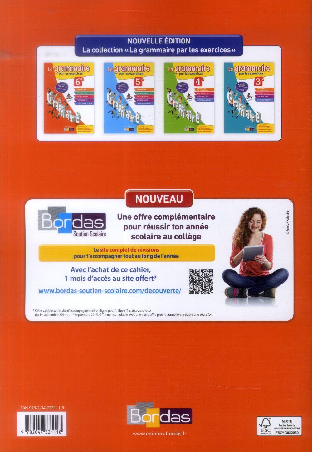Les cahiers de français Bordas ; la grammaire par les exercices ; 6e (édition 2014)