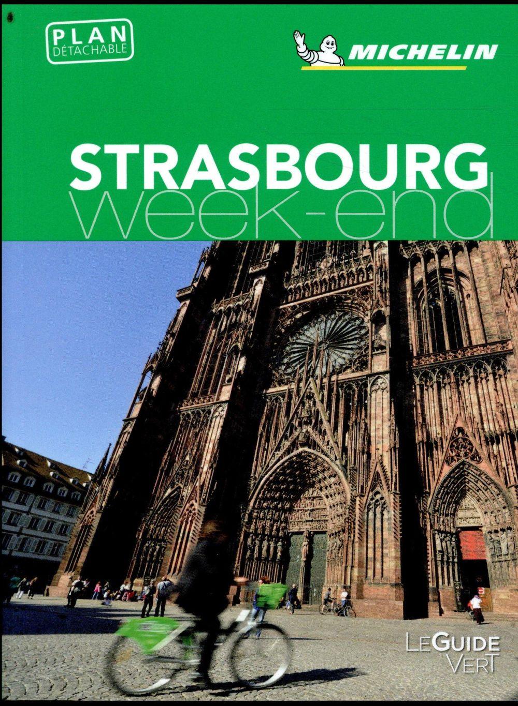 Le guide vert week-end ; Strasbourg