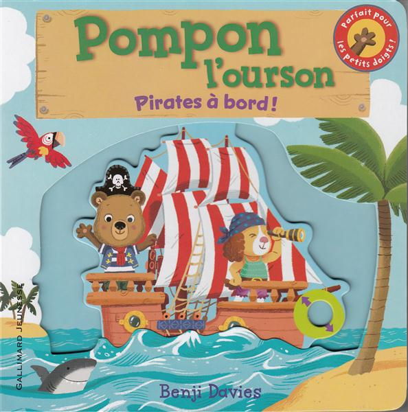 Pompon l'ourson ; pirates à bord !