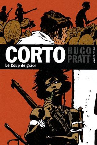 Corto T.21 ; Le Coup De Grace