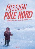 Vente EBooks : Mission Pôle Nord  - Sophie Blitman