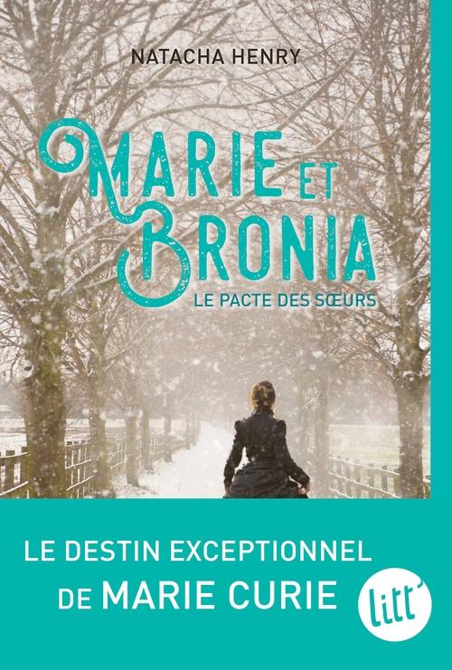 Marie et Bronia ; le pacte des soeurs