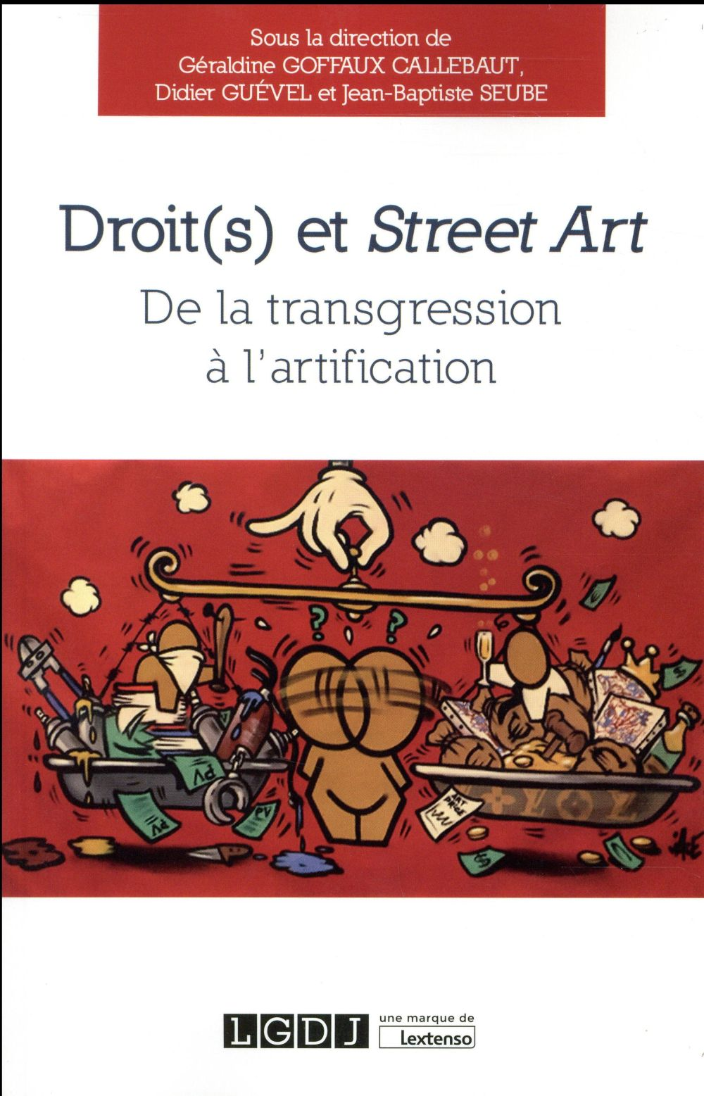 Droit(s) et street art ; de la transgression à l'artification