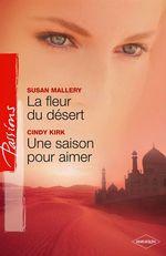 Vente Livre Numérique : La fleur du désert - Une saison pour aimer  - Susan Mallery - Cindy Kirk