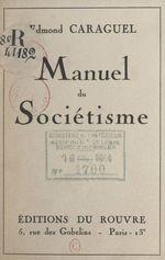 Manuel du sociétisme