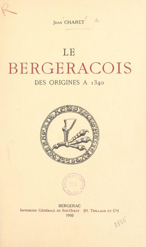 Le Bergeracois, des origines à 1340