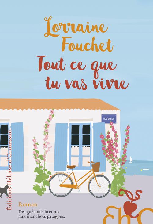 Tout ce que tu vas vivre  - Lorraine Fouchet