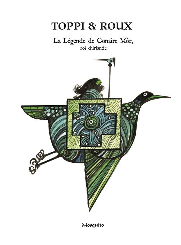 la légende de Conair Mór, roi d'Irlande
