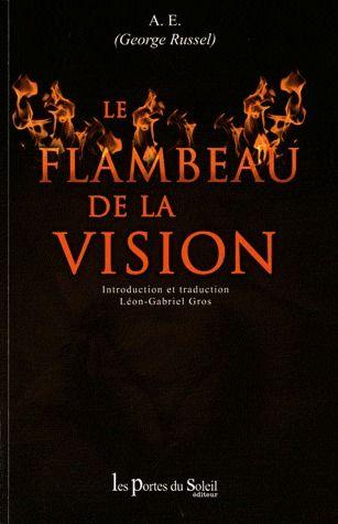 Le flambeau de la vision