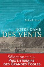 Vente EBooks : Notre-Dame des vents  - Mikaël Hirsch