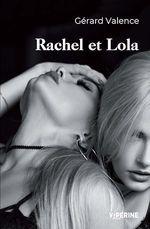 Vente Livre Numérique : Rachel et Lola  - Gérard Valence