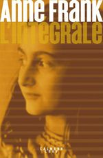 Anne Frank - L'Intégrale  - Frank Anne