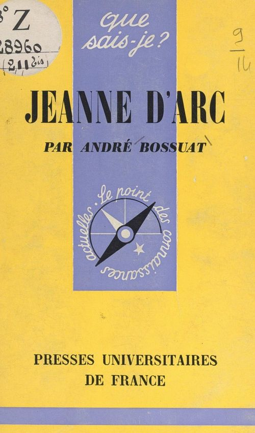 Jeanne d'Arc  - Andre Bossuat