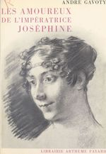 Les amoureux de l'impératrice Joséphine