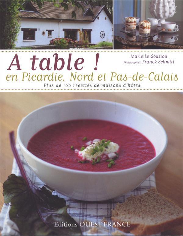 à table ! en Picardie et Nord pas de Calais