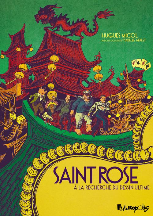 Saint Rose ; à la recherche du dessin ultime