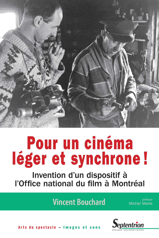 Pour un cinema leger et synchrone ! invention d'un dispositif a l'office national du film a montreal