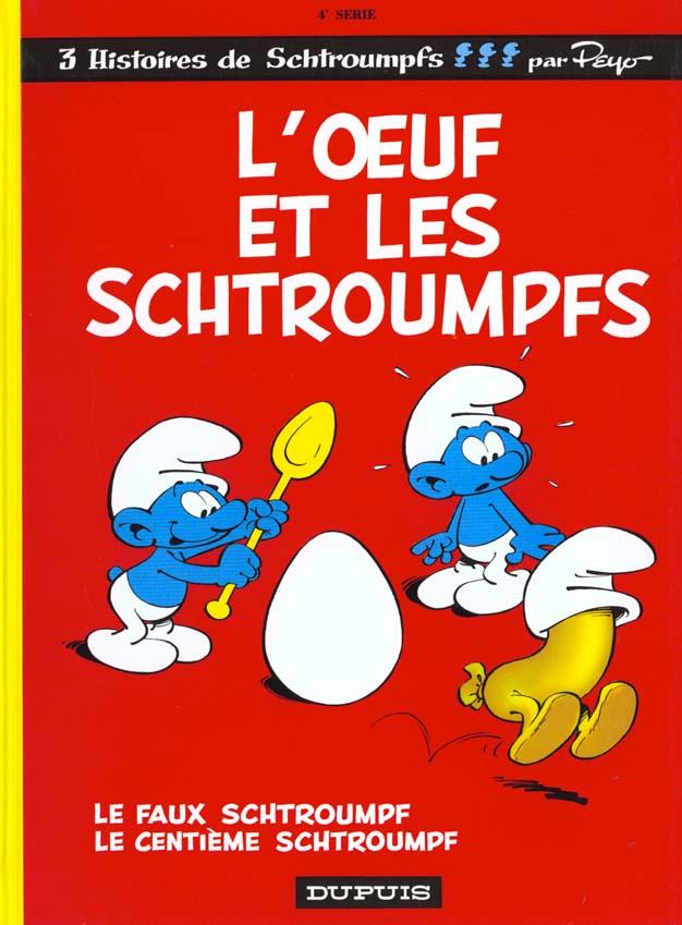 Les Schtroumpfs T.4 ; L'Oeuf Et Les Schtroumpfs