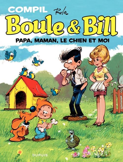 Boule & Bill ; compil ; papa, maman, le chien et moi