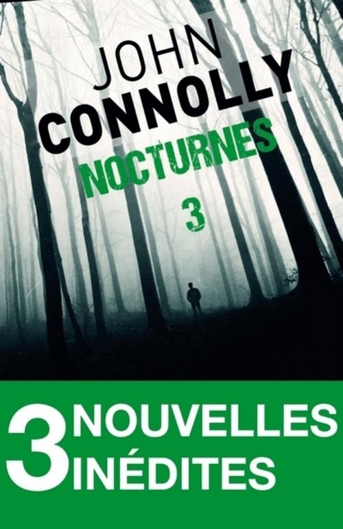 Nocturnes 3 - 3 nouvelles inédites