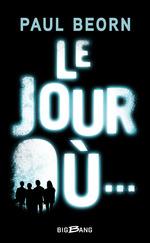 Vente EBooks : Le Jour Où...  - Paul Beorn