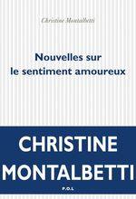 Vente EBooks : Nouvelles sur le sentiment amoureux  - Christine Montalbetti