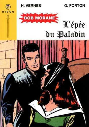 Bob Morane ; l'épée du paladin