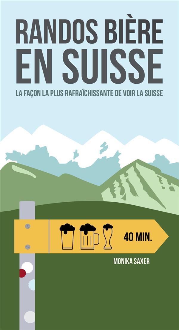 Randos bière en Suisse ; la façon la plus rafraîchissante de voir la Suisse