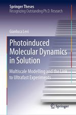 Photoinduced Molecular Dynamics in Solution  - Gianluca Levi