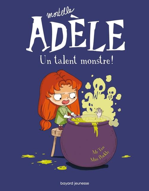 Mortelle Adèle, Tome 06