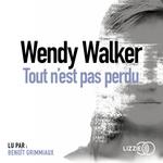 Vente AudioBook : Tout n'est pas perdu  - Wendy Walker