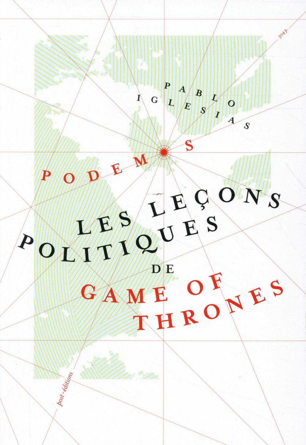Les leçons politiques de Game of thrones