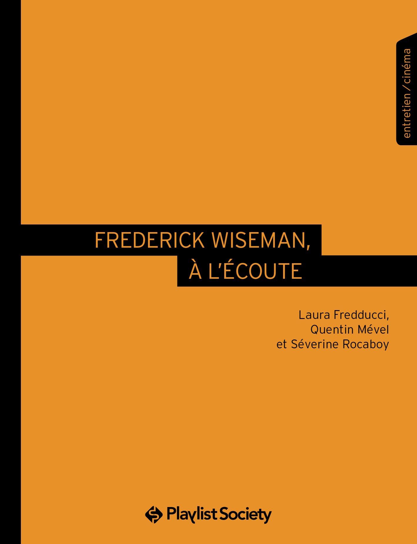Frederick Wiseman, à l'écoute